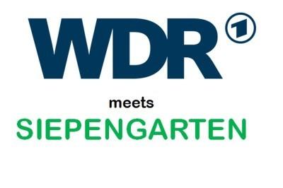 WDR meets Siepengarten